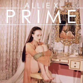 "Song of the Week- ""Prime"" by Allie X"