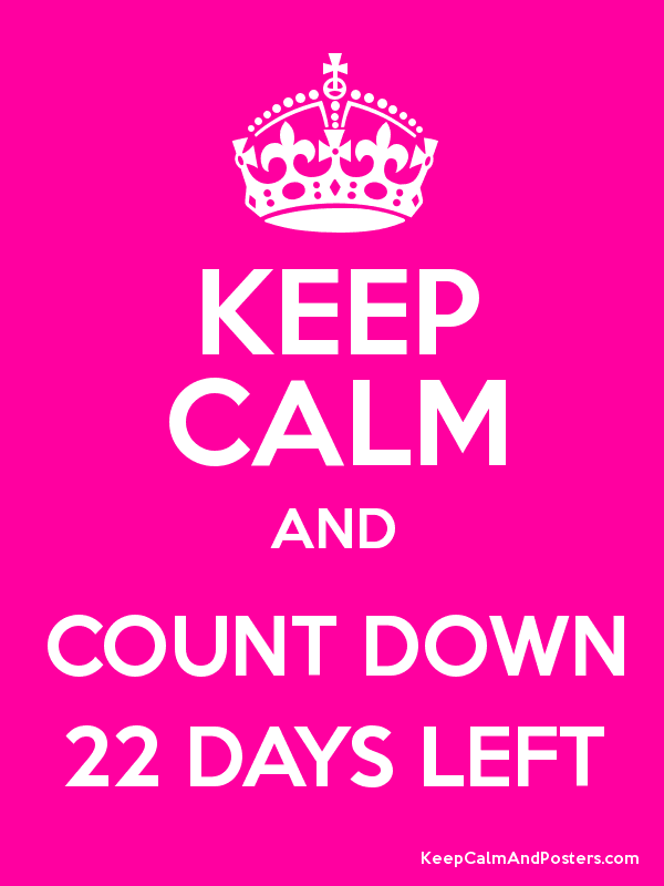 keepcalm22days